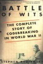 Cover of Battle of Wits: The Complete Story of Codebreaking in World War II