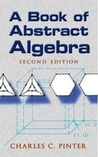 Cover of A Book of Abstract Algebra: Second Edition
